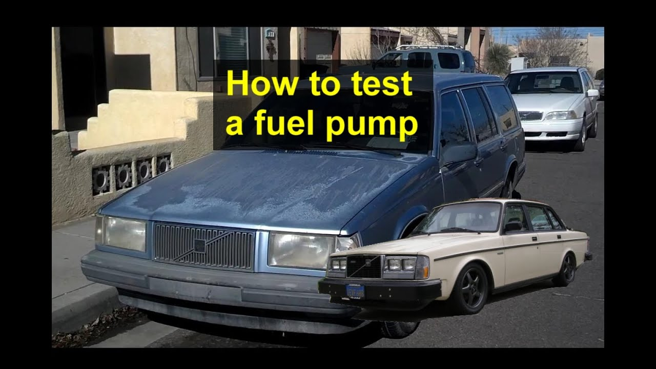 how to test the primary fuel pump on a volvo 740 940 and 240 rh youtube com