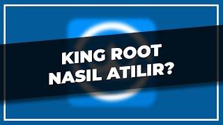KingRoot Nasıl Atılır?