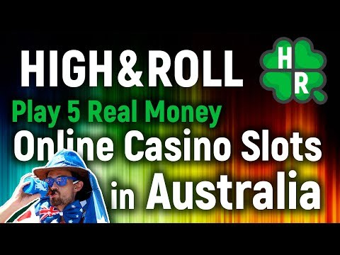 Play 5 Real Money Online Casino Slots In Australia