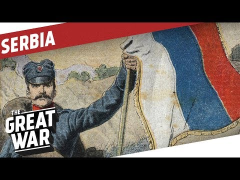 Serbia Before World War 1 I THE GREAT WAR Special
