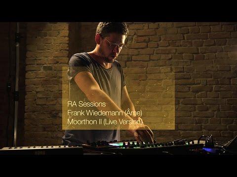 RA Sessions: Frank Wiedemann (Âme) - Moorthon II (Live Version)