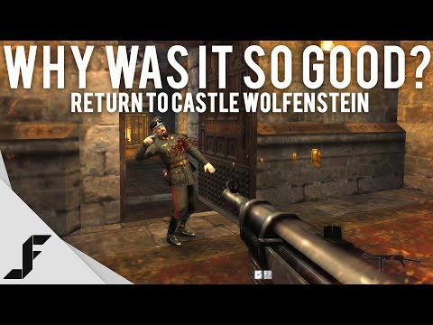 RETURN TO CASTLE WOLFENSTEIN - Why Was It So Good?