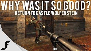 RETURN TO CASTLE WOLFENSTEIN - Why was it so good?