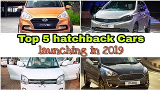 Top 5 hatchback cars launching under ₹10 lakh in 2019