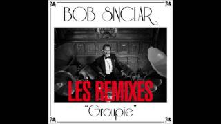 Bob Sinclar - Groupie (Danny Roma & Mr B Remix)