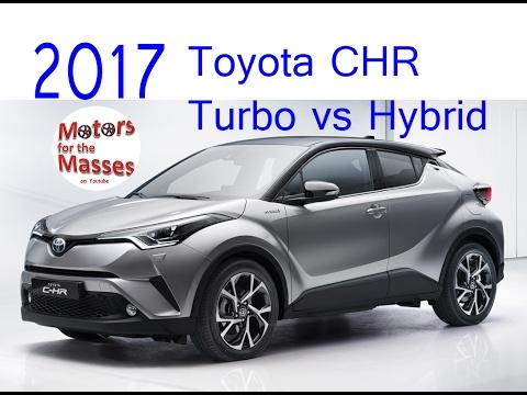 2017 Toyota CHR Turbo vs Hybrid ROAD TEST