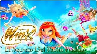 Winx Club - El Secreto del Reino Perdido   Película - Español Latino