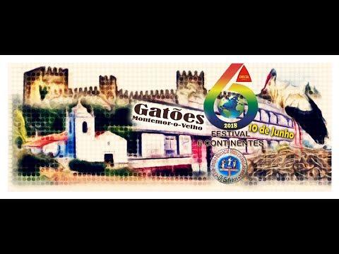 Festival 6 Continentes 2018  Gatões, Montemor-o-Velho