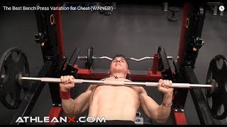 Athlean-X Says If He Could Only Pick One Chest Exercise It Would Be The Bench Press!