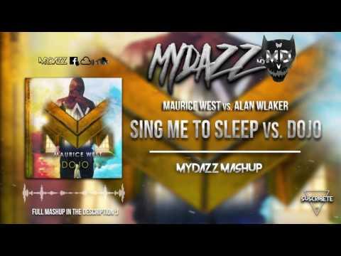 Sing Me To Sleep vs. Dojo  (MYDAZZ Mashup)