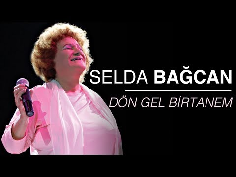 Selda Bağcan Dön Gel Birtanem