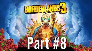 Let's Play - Borderlands 3 Part #8