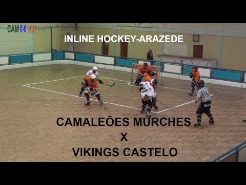 Arazede INLINE HOCKEY - CAMALEÕES MURCHES vs VIKINGS CASTELO