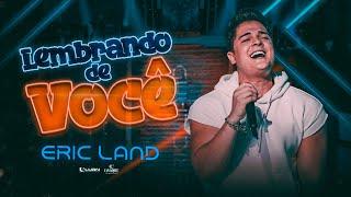 Download Eric Land - Lembrando de Você - DVD Eric Land Start - Parte 1