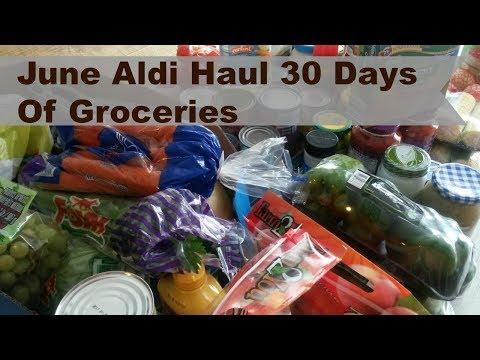Aldi Haul For June 30 Days of Groceries
