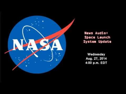 Space Launch System Status And Schedule Media Teleconference