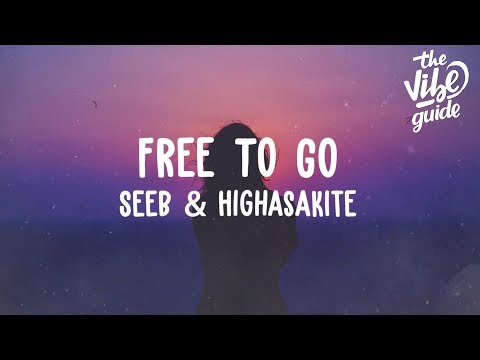 Seeb & Highasakite - Free To Go (Lyric Video)