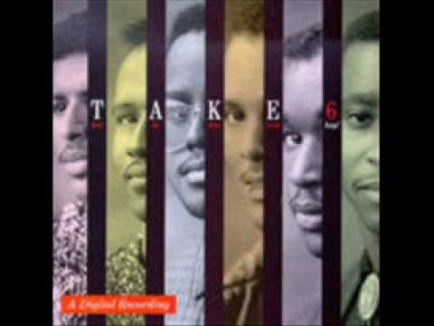 take 6 - If We Ever Needed the Lord Before (We Sure Do Need Him Now)