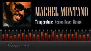 Machel Montano - Temperature (Keiron Raven Remix) [Soca 2016] [HD]