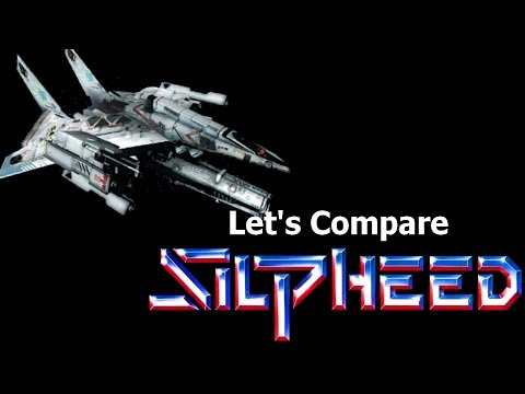 Let's Compare ( Silpheed )