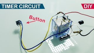 Simple Delay Timer Circuit | One Transistor DIY Project