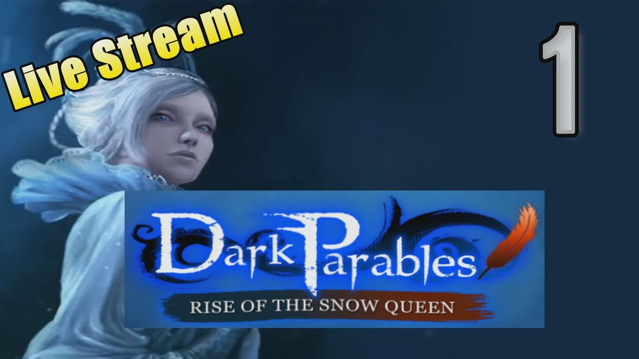 Dark Parables 3: Rise of the Snow Queen [01] w/YourGibs - OPENING - Part 1