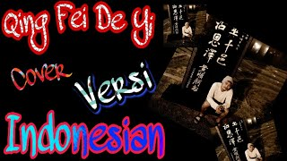 Qing Fei De Yi - Versi indonesia ( COVER ) Deddy