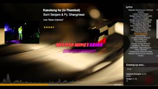 Kasulung He - Sorri Senjam & Py. Shangniwar lyrics