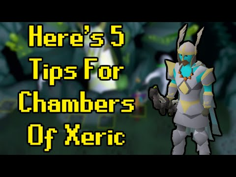 Here's 5 Introductory Tips For Chambers Of Xeric - Old School Runescape