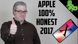 If Apple Were 100% Honest With Us... (2017 Edition)
