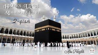 Haj Va Umra Manosiklari 2-Qism (Abu Hanifah)