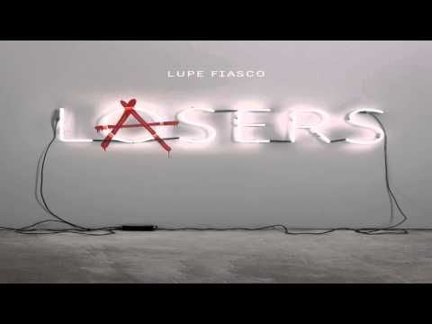 Lupe Fiasco - Out of My Head Feat. Trey Songz (Lasers)