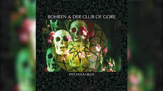Bohren & der Club of Gore - Sollen es doch Alle wissen ( Audio)