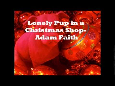 Lonely Pup in a Christmas Shop - Adam Faith