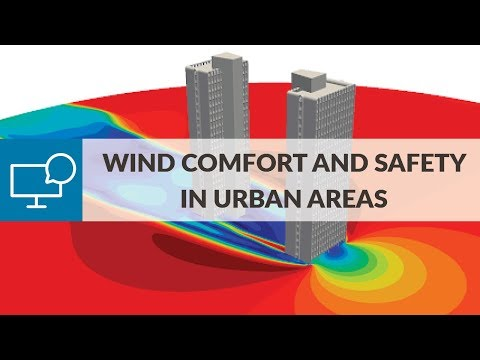 Webinar | CFD for Wind Comfort and Safety in Urban Areas