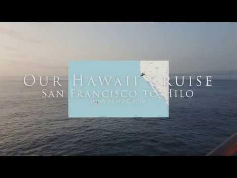 Hawaii Cruise SanFrancisco to Hilo