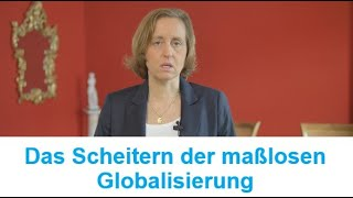 Beatrix von Storch – Das Scheitern der maßlosen Globalisierung