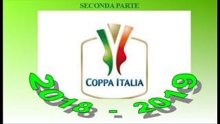 seconda parte - Coppa Italia 2018-2019 - Simulazione con i DADI!