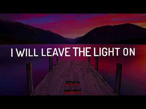 Tom Walker - Leave a Light On | Lyrics