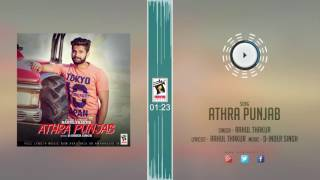 New Punjabi Songs 2016 || ATHRA PUNJAB || RAHUL THAKUR || Punjabi Songs 2016