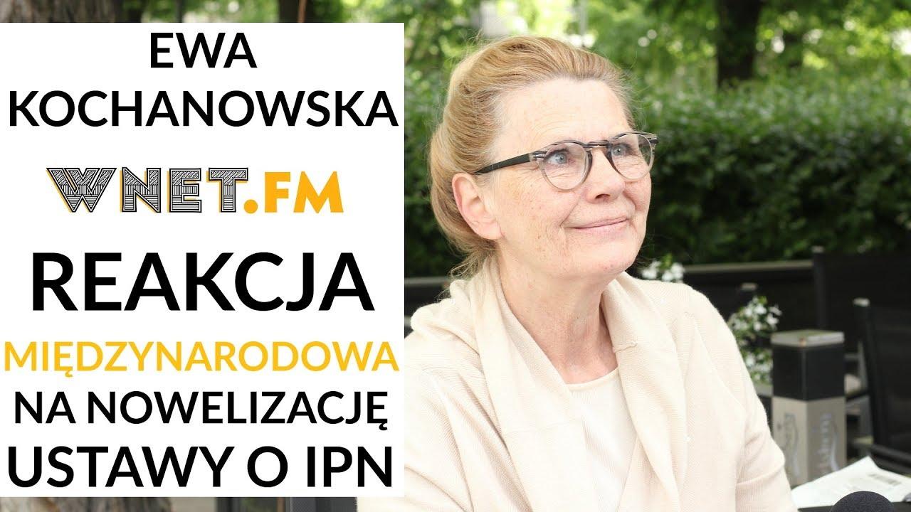 Ewa Kochanowska: Należy nie przejmować się międzynarodowym jazgotem