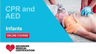 CPR, AED & First Aid: Infants CPR & AED
