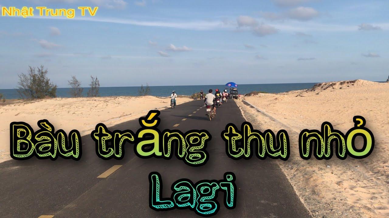 Tuyến đường đi bàu trắng thu nhỏ tại LaGi/ Bình Thuận || Nhật Trung TV