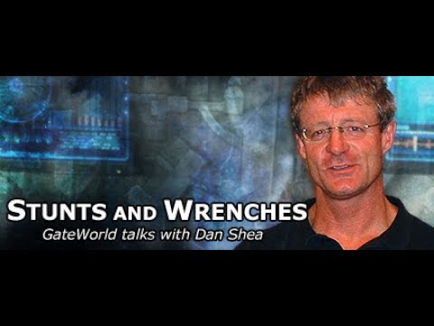 Stunts and Wrenches (Interview with Dan Shea)