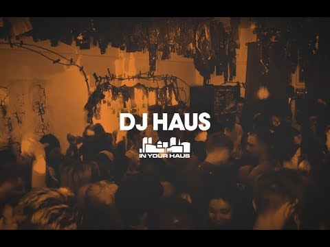 DJ Haus IN YOUR HAUS - Live From Leeds