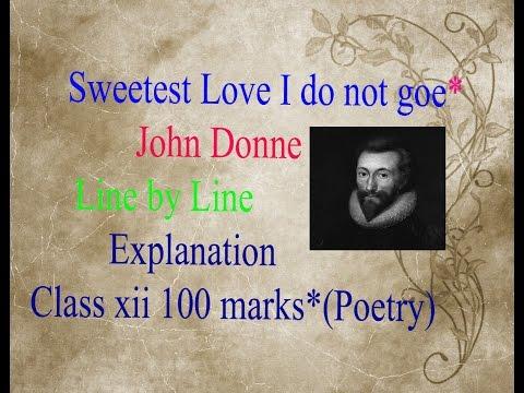 Sweetest love I do not go Explanation in Hindi