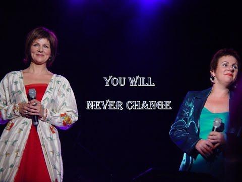 You Will Never Change  : Amy Vanmeenen & Jackie Rawe