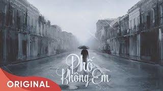 Phố Không Em | Thai Dinh | Official Audio | 2016