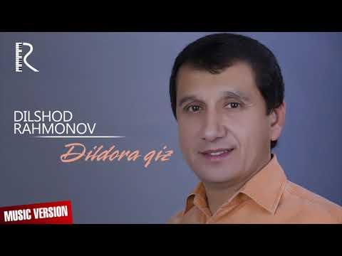 Dilshod Rahmonov - Dildora Qiz