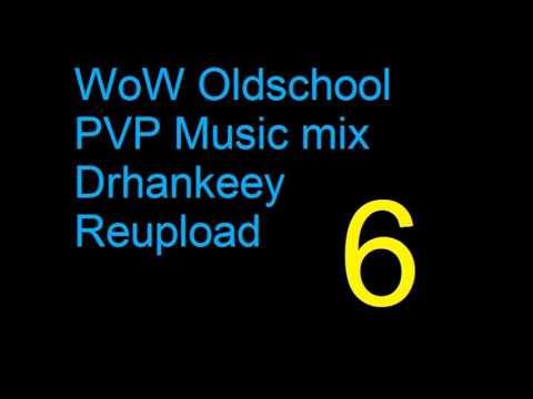 WoW - Oldschool PVP Music [Vol.6] - Drhankeey REUPLOAD